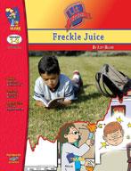 Freckle Juice Lit Link: Novel Study Guide