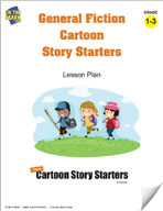 General Fiction Cartoon Story Starters Grades 1-3