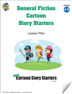 General Fiction Cartoon Story Starters Grades 4-6