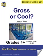 Gross or Cool? (Non-Fiction - Point Form) Grade Level 2.4
