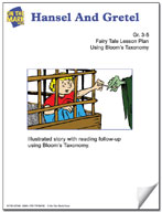 Hansel and Gretel Fairy Tale Lesson Using Bloom's Taxonomy (Grades 3-5)