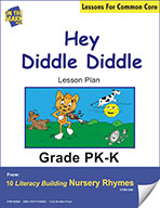 Hey Diddle Diddle Literacy Building Nursery Rhyme Aligned to Common Core Gr. PK-K  (e-lesson plan)