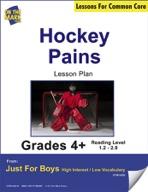 Hockey Pains (Fiction - Narrative) Grade Level 1.3 Aligned to Common Core e-lesson plan