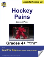 Hockey Pains (Fiction - Narrative) Grade Level 1.3 Aligned to Common Core e-lesson plan