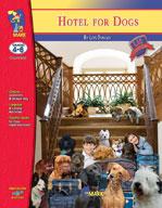 Hotel for Dogs Lit Link: Novel Study Guide