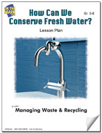 How Can We Conserve Fresh Water?  Lesson Plan