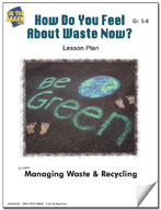 How Do You Feel About Waste Now?  Lesson Plan
