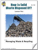 How is Solid Waste Disposed of?  Lesson Plan