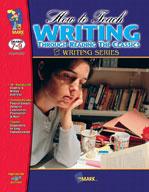 How to Teach Writing Through Reading Classics