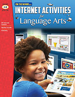 Internet Activities for Language Arts Gr. 4-8 (Enhanced eBook)