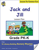 Jack and Jill Literacy Building Nursery Rhyme Aligned to Common Core Gr. PK-K  (e-lesson plan)