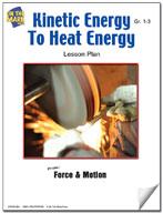 Kinetic Energy to Heat Energy Lesson Plan