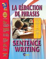 La Redaction de Phrases/Sentence Writing (French/English)