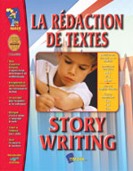 La Redaction de Textes/Story Writing (French/English)