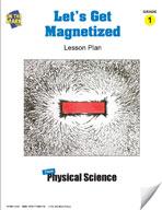 Let's Get Magnetized Lesson Plan