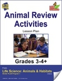 Life Science Animals & Habitats - Animal Review Activities e-lesson plan