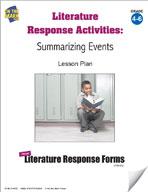 Literature Response Activities: Summarizing Events Grades 4-6