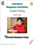 Literature Response Activities: Creative Thinking Grades 1-3