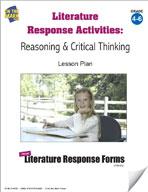 Literature Response Activities: Reasoning & Critical Thinking Grades 4-6