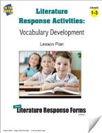 Literature Response Activities: Vocabulary Development Grades 1-3