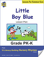 Little Boy Blue Literacy Building Nursery Rhyme Aligned to Common Core Gr. PK-K (e-lesson plan)