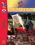 Little House in the Big Woods Lit Link: Novel Study Guide