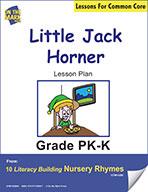 Little Jack Horner Literacy Building Nursery Rhyme Aligned to Common Core Gr. PK-K  (e-lesson plan)
