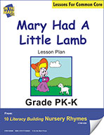 Mary Had a Little Lamb Literacy Building Nursery Rhyme Aligned to Common Core Gr. PK-K (e-lesson plan)