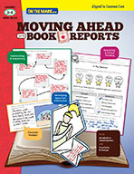 Moving Ahead with Book Reports Gr. 3-4 - Aligned to Common Core (eBook)