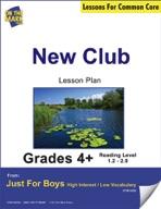 New Club (Fiction & Non-Sequential Text) Grade Level 1.5 Aligned to Common Core e-lesson plan