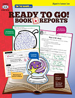 Ready to Go! Book Reports Gr. 5-6 Aligned to Common Core (eBook)
