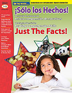 ¡Sólo los Hechos! Desarrollo de destrezas de lectura-comprensión de narrativas/Just the Facts! Gr. 1-3 Aligned to Common Core (eBook)