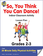 So, You Think You Can Dance! Lesson Plan (eLesson eBook)