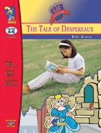 Tales of Despereaux Lit Link: Novel Study Guide