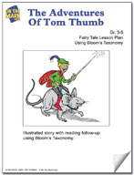 The Adventures of Tom Thumb Fairy Tale Lesson Using Bloom's Taxonomy (Grades 3-5)