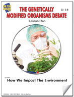 The Genetically Modified Organisms Debate Lesson Plan
