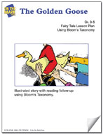 The Golden Goose Fairy Tale Lesson Using Bloom's Taxonomy (Grades 3-5)