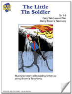 The Little Tin Soldier Fairy Tale Lesson Using Bloom's Taxonomy (Grades 3-5)