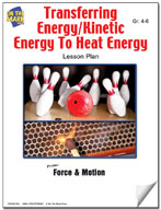 Transferring Energy/Kinetic Energy to Heat Energy Lesson Plan