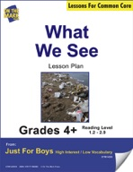 What We See (Fiction - Report) Grade Level 1.2 Aligned to Common Core e-lesson plan