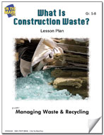 What is Construction Waste?  Lesson Plan
