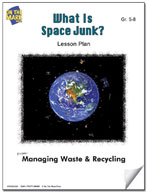What is Space Junk?  Lesson Plan