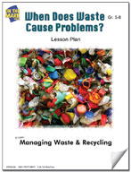 When Does Waste Cause Problems?  Lesson Plan