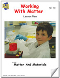 Working With Matter Lesson Plan