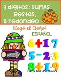 OTOÑO MATEMÁTICAS  ESPAÑOL / SUMAS, RESTAS, REDONDEO / SPANISH MATH
