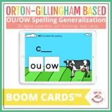 OU OW Spelling Generalization Practice   Orton-Gillingham Based   BOOM CARDS™