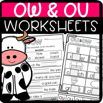 OU and OW Worksheets: Cut and Paste Sorts, Cloze, Read and Draw and more!