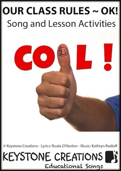 OUR CLASS RULES - OK! ~ Curriculum Song & Lesson Activities