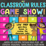 OUR CLASSROOM RULES Quiz Show Lesson: Back to School Review of Class Rules