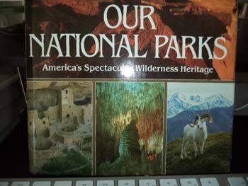 OUR NATIONAL PARKS      ISBN 0 89577 197 7
